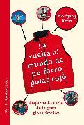 Cover-Bild zu La vuelta al mundo de un forro polar rojo (eBook) von Korn, Wolfgang