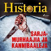 Cover-Bild zu eBook Sarjamurhaajia ja kannibaaleja