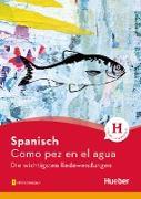 Cover-Bild zu Spanisch - Como pez en el agua (eBook) von Bonachera Álvarez, Trinidad