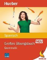 Cover-Bild zu Großes Übungsbuch Spanisch Neu (eBook) von Bonachera Álvarez, Trinidad