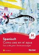 Cover-Bild zu Spanisch - Como pez en el agua von Álvarez Olañeta, Pedro