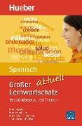 Cover-Bild zu Großer Lernwortschatz Spanisch aktuell von Álvarez Olañeta, Pedro