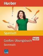 Cover-Bild zu Großes Übungsbuch Spanisch Neu von Bonachera Álvarez, Trinidad