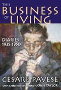 Cover-Bild zu Pavese, Cesare: This Business of Living (eBook)