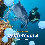Cover-Bild zu Brandis, Katja: Sharkys Welle - DelfinTeam 3 (Ungekürzt) (Audio Download)