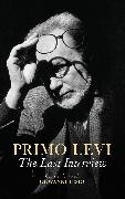 Cover-Bild zu Levi, Primo: The Last Interview (eBook)