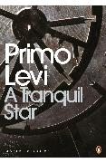 Cover-Bild zu Levi, Primo: A Tranquil Star (eBook)