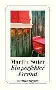 Cover-Bild zu Suter, Martin: Ein perfekter Freund