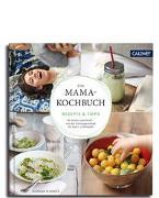 Cover-Bild zu Das Mama-Kochbuch von Schmitz, Hannah