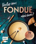 Cover-Bild zu Voulez-vous Fondue avec moi? von Thor, Sarah