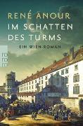 Cover-Bild zu Anour, René: Im Schatten des Turms