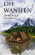 Cover-Bild zu Anour, René: Die Wanifen (eBook)