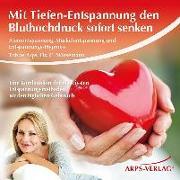 Cover-Bild zu Mit Tiefen-Entspannung den Bluthochdruck sofort senken von Arps, Tobias
