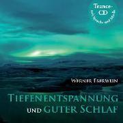 Cover-Bild zu Tiefenentspannung und guter Schlaf von Eberwein, Werner