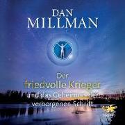 Cover-Bild zu Der friedvolle Krieger und das Geheimnis der verborgenen Schrift von Millman, Dan