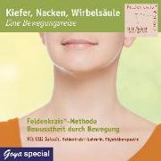 Cover-Bild zu Kiefer, Nacken, Wirbelsäule - Eine Bewegungsreise von Jaksch, Ulli