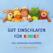 Cover-Bild zu GUT EINSCHLAFEN FÜR KINDER von Hölker, Ralf Maria