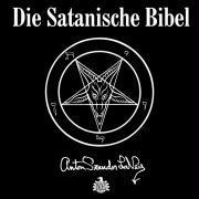 Cover-Bild zu Die satanische Bibel. 5 CD's von LaVey, Anton Szandor