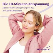 Cover-Bild zu Die 10-Minuten-Entspannung von Wiesemann, Christina
