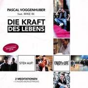 Cover-Bild zu DieKraftdesLebens von Voggenhuber, Pascal