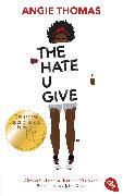 Cover-Bild zu Thomas, Angie: The Hate U Give (eBook)