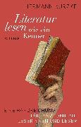 Cover-Bild zu Literatur lesen wie ein Kenner von Kurzke, Hermann