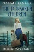 Cover-Bild zu The Forsaken Children (The British Home Children, #1) (eBook) von Finley, Naomi