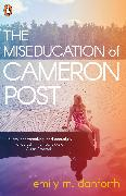 Cover-Bild zu Danforth, Emily: The Miseducation of Cameron Post (eBook)