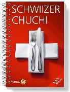 Cover-Bild zu Schwiizer Chuchi von Bossi, Betty