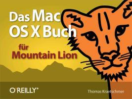 Cover-Bild zu Das Mac OS X-Buch für Mountain Lion (eBook) von Kraetschmer, Thomas