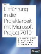 Cover-Bild zu Einführung in die Projektarbeit mit Microsoft Project 2010 und Project Server (eBook) von Holert, Renke