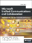 Cover-Bild zu Microsoft Unified Communications and Collaboration - Telefonieren Sie noch oder kommunizieren Sie schon? (eBook) von Kunert, Jochen
