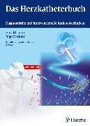 Cover-Bild zu Das Herzkatheterbuch (eBook) von Lapp, Harald