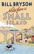 Cover-Bild zu Bryson, Bill: Notes From A Small Island (eBook)