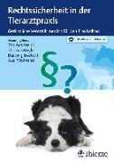 Cover-Bild zu Rechtssicherheit in der Tierarztpraxis (eBook) von Steidl, Thomas (Hrsg.)
