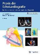 Cover-Bild zu Praxis der Echokardiografie (eBook) von Flachskampf, Frank Arnold (Hrsg.)