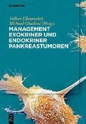 Cover-Bild zu Management exokriner und endokriner Pankreastumoren (eBook) von Ellenrieder, Volker (Hrsg.)