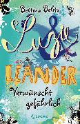 Cover-Bild zu Belitz, Bettina: Luzie & Leander 5 - Verwünscht gefährlich (eBook)