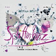 Cover-Bild zu Belitz, Bettina: Splitterherz (Audio Download)