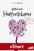 Cover-Bild zu Belitz, Bettina: Splitterherz: Schattenträumer (eBook)