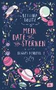 Cover-Bild zu Belitz, Bettina: Mein Date mit den Sternen - Blaues Funkeln