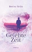 Cover-Bild zu Belitz, Bettina: Gelebte Zeit