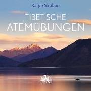 Cover-Bild zu Tibetische Atemübungen von Skuban, Ralph