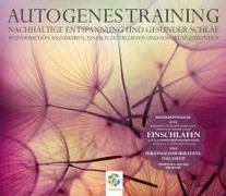 Cover-Bild zu AUTOGENES TRAINING von Scholz, Irina (Gelesen)