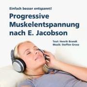 Cover-Bild zu Progressive Muskelentspannung nach E. Jacobson von Brandt, Henrik