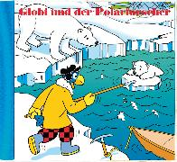 Cover-Bild zu Globi und der Polarforscher Bd. 76 CD von Müller, Walter Andreas (Gelesen)