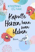 Cover-Bild zu Günak, Kristina: Kaputte Herzen kann man kleben