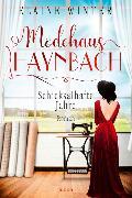Cover-Bild zu Winter, Elaine: Modehaus Haynbach - Schicksalhafte Jahre