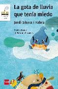 Cover-Bild zu Fabra, Jordi Sierra i: La gota de lluvia que tenía miedo (eBook)