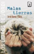 Cover-Bild zu Fabra, Jordi Sierra i: Malas tierras (eBook)